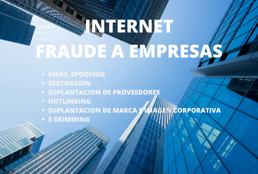 Día Internet Segura: Fraudes A Empresas ¡que no te engañen!