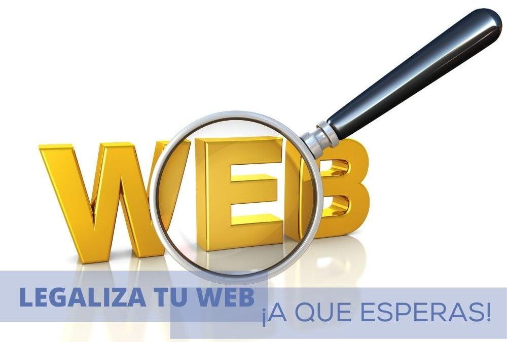 LEGALIZA TU WEB, ¿A QUE ESPERAS?